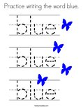 Practice writing the word blue. Coloring Page