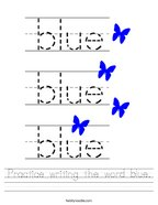 Practice writing the word blue Handwriting Sheet