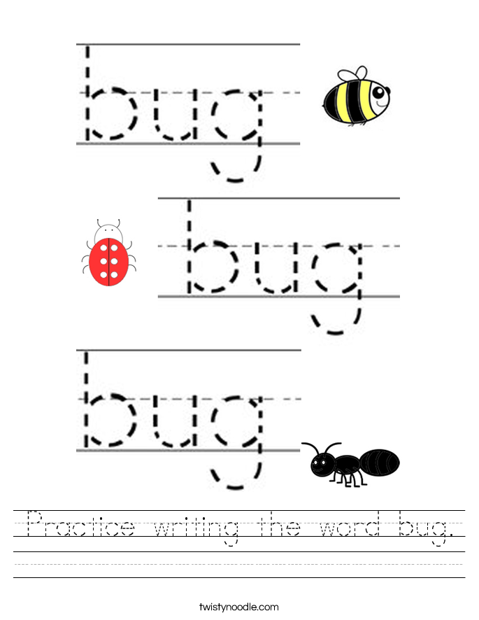 Practice writing the word bug. Worksheet