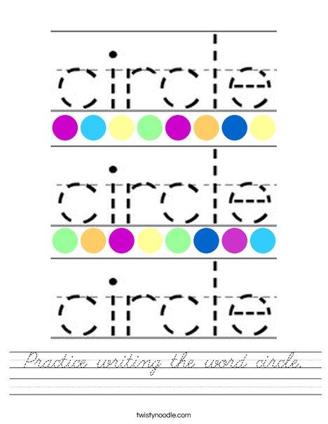 Practice writing the word circle. Worksheet