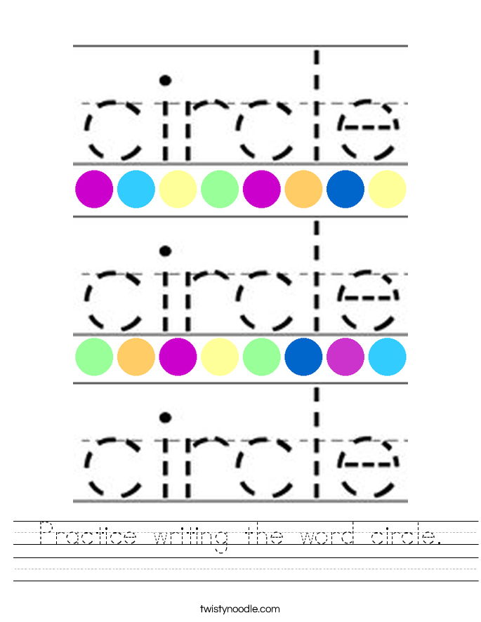 Practice writing the word circle. Worksheet