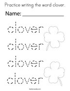 Practice writing the word clover Coloring Page
