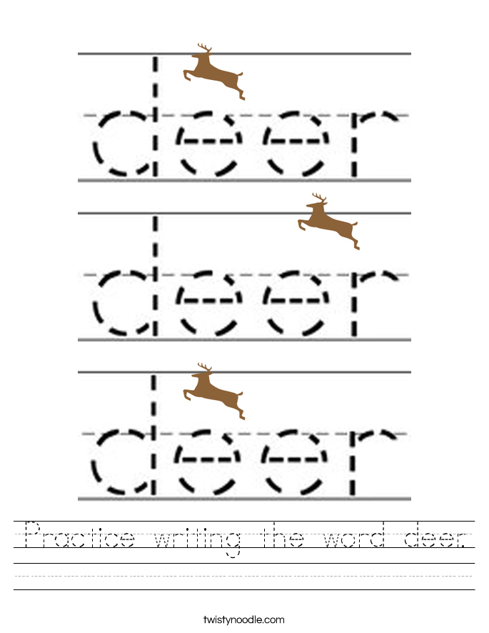 Practice writing the word deer. Worksheet