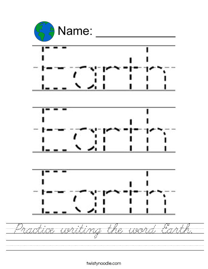 Practice writing the word Earth. Worksheet