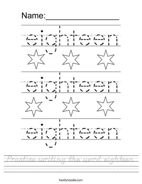 Practice writing the word eighteen. Worksheet