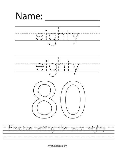Practice writing the word eighty. Worksheet