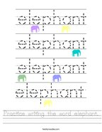 Practice writing the word elephant Handwriting Sheet