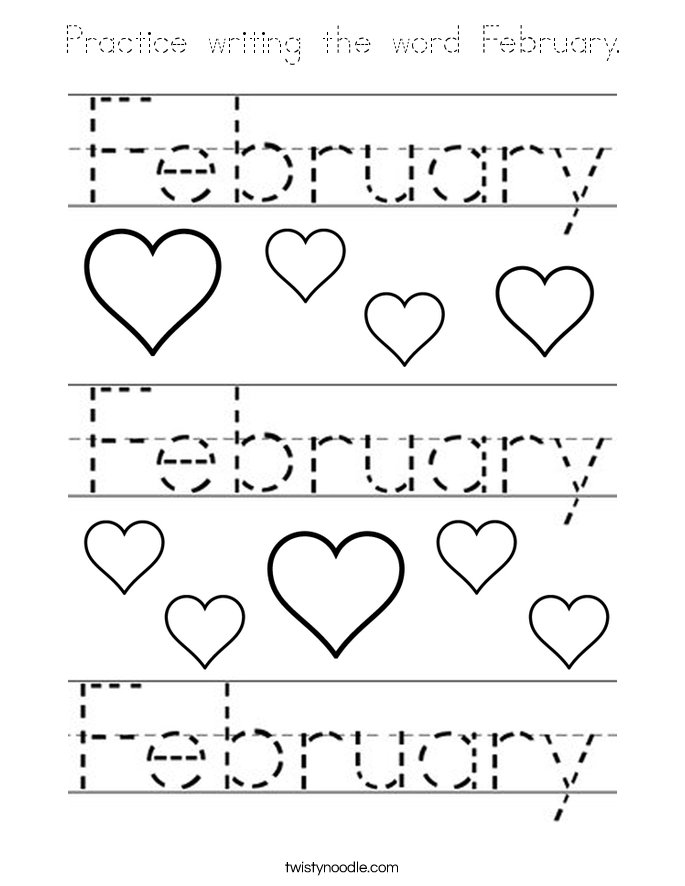 Practice writing the word February Coloring Page - Tracing ...
