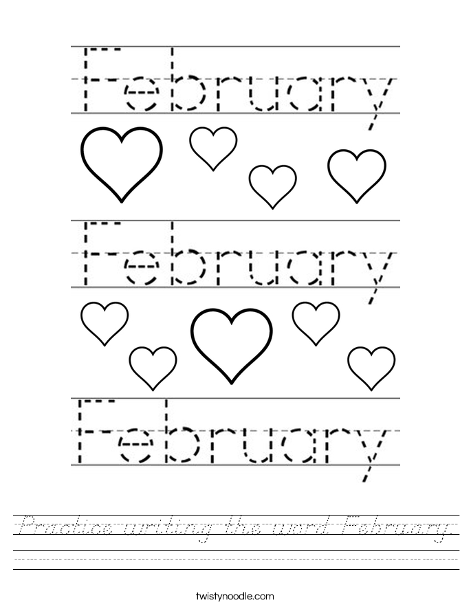 Practice writing the word February. Worksheet