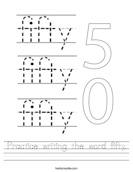 Practice writing the word fifty. Worksheet
