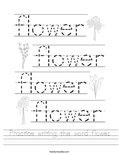 Practice writing the word flower. Worksheet
