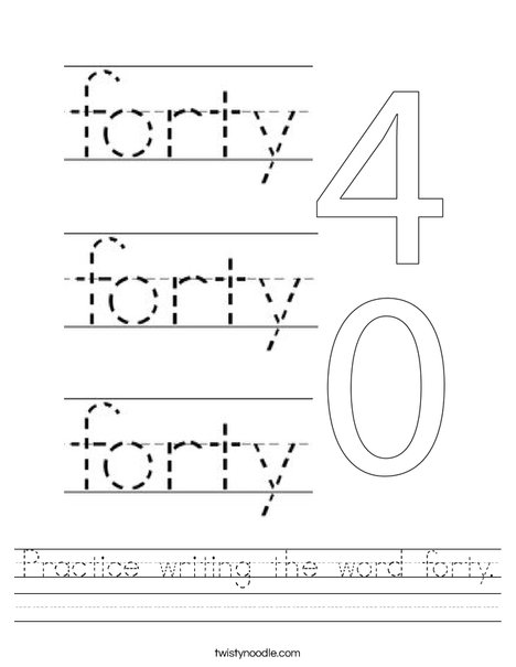 Practice writing the word forty. Worksheet