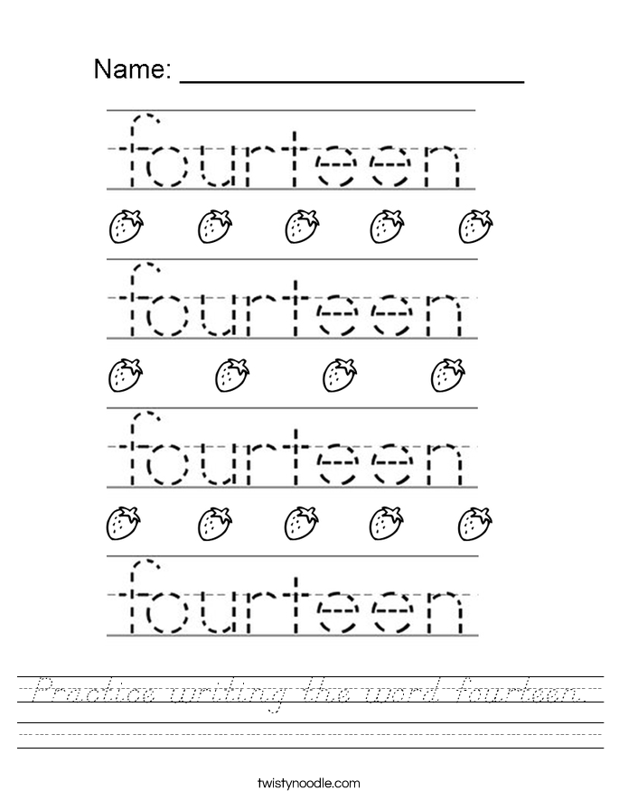 Practice writing the word fourteen. Worksheet