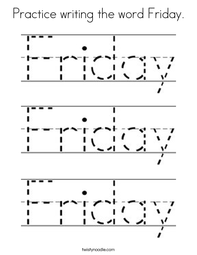Practice writing the word Friday. Coloring Page