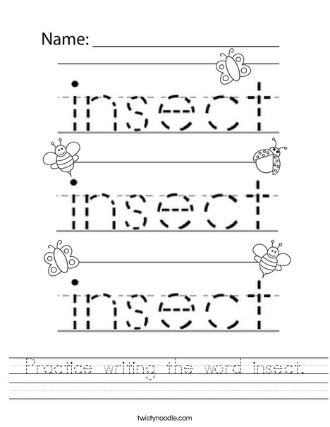 Practice writing the word insect. Worksheet