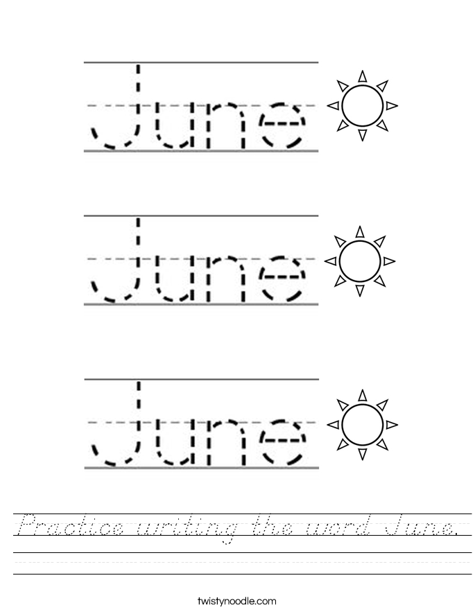 Practice writing the word June. Worksheet