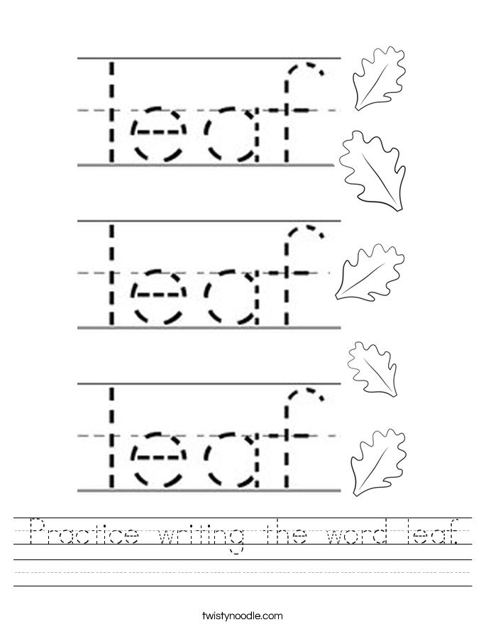 Practice writing the word leaf. Worksheet