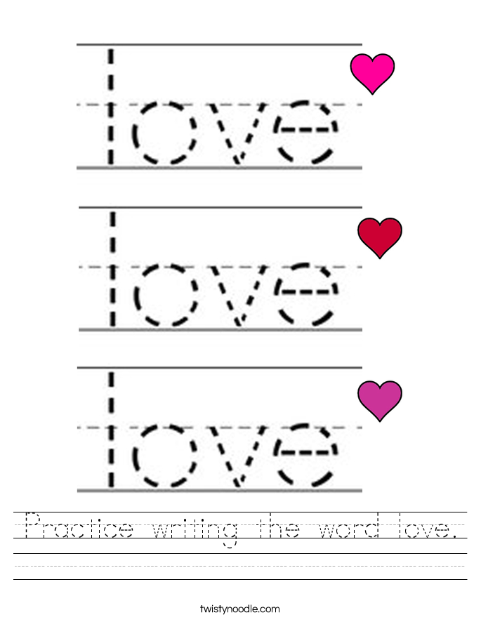 practice writing the word love worksheet