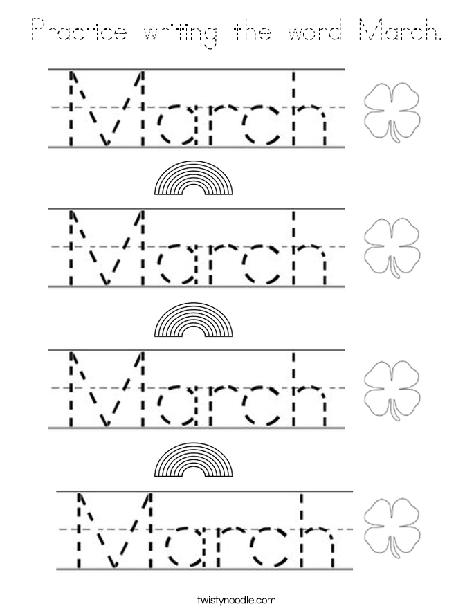 Practice writing the word March. Coloring Page