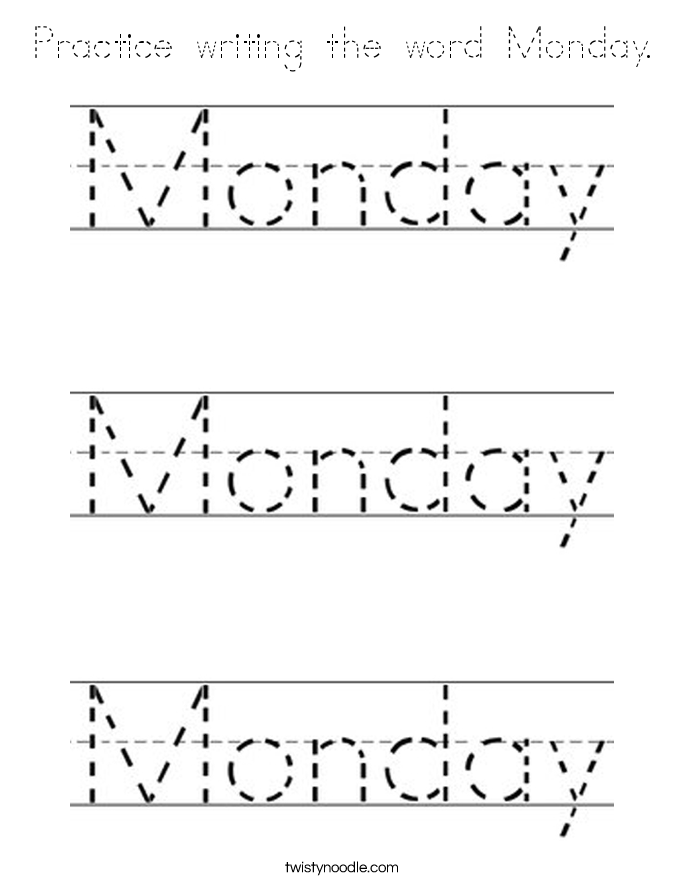 Practice writing the word Monday. Coloring Page