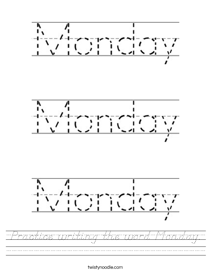 Practice writing the word Monday. Worksheet