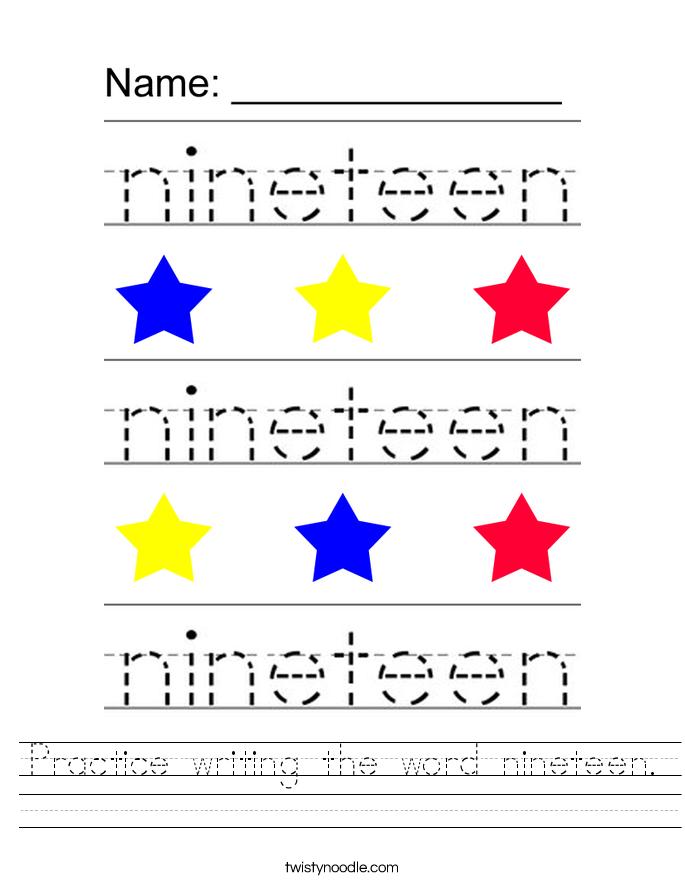 Practice writing the word nineteen. Worksheet