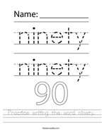 Practice writing the word ninety Handwriting Sheet