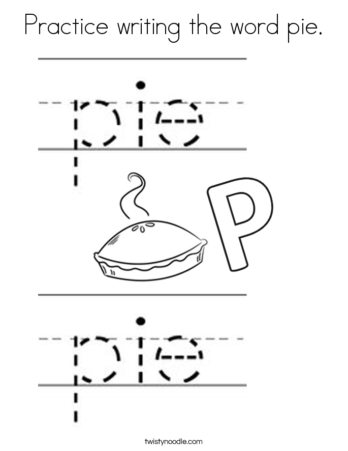 Practice writing the word pie. Coloring Page