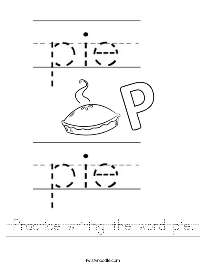 Practice writing the word pie. Worksheet