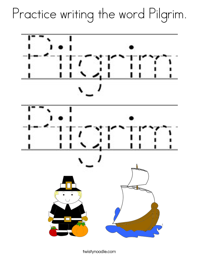 Practice writing the word Pilgrim. Coloring Page