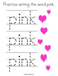 Practice writing the word pink. Coloring Page