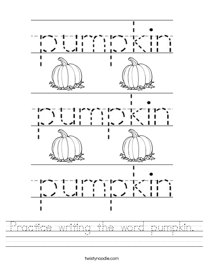 practice writing the word pumpkin worksheet twisty noodle. Black Bedroom Furniture Sets. Home Design Ideas