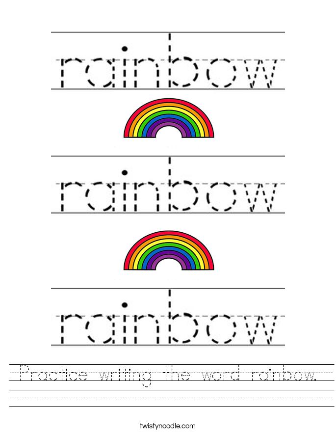 practice writing the word rainbow worksheet