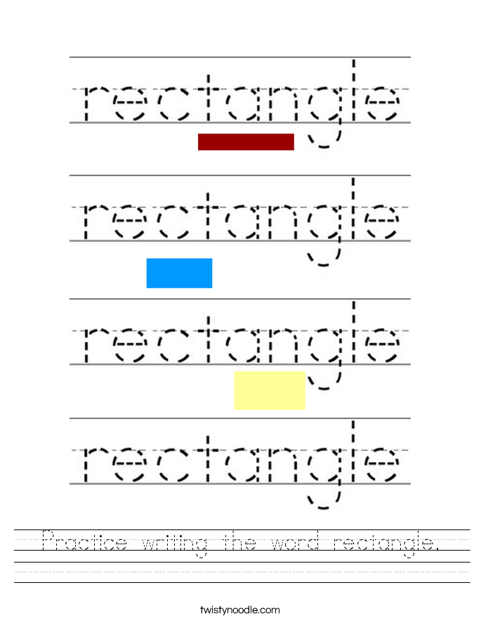 Practice writing the word rectangle. Worksheet