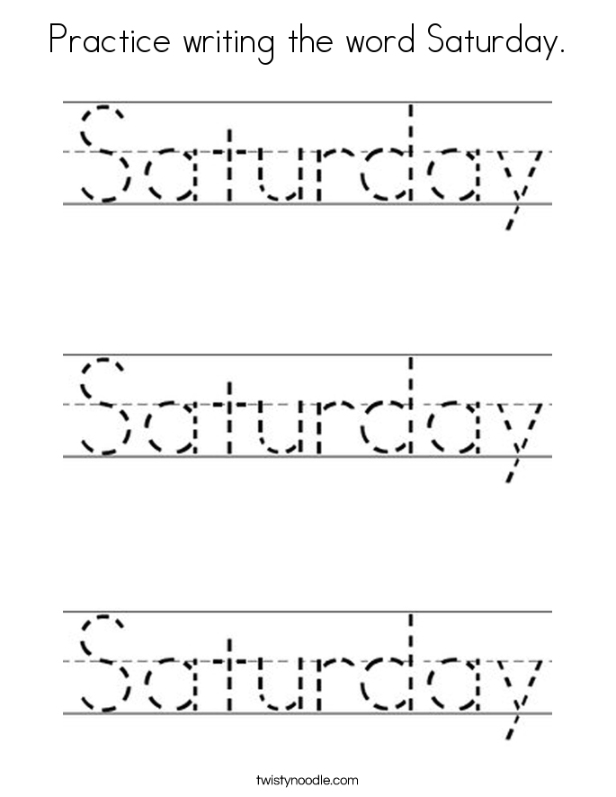 Practice writing the word Saturday. Coloring Page