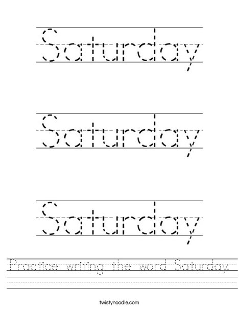 Practice writing the word Saturday. Worksheet