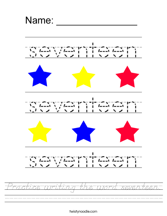 Practice writing the word seventeen. Worksheet