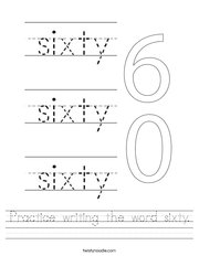 Practice writing the word sixty Handwriting Sheet