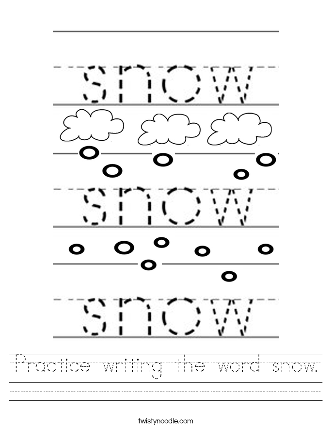 Practice writing the word snow. Worksheet