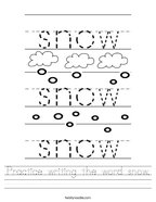 Practice writing the word snow Handwriting Sheet