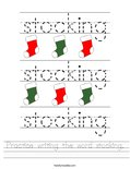 Practice writing the word stocking. Worksheet