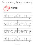 Practice writing the word strawberry. Coloring Page