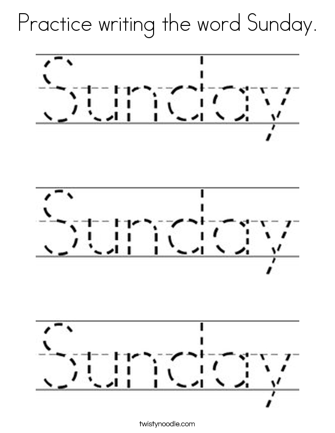 Practice writing the word Sunday. Coloring Page