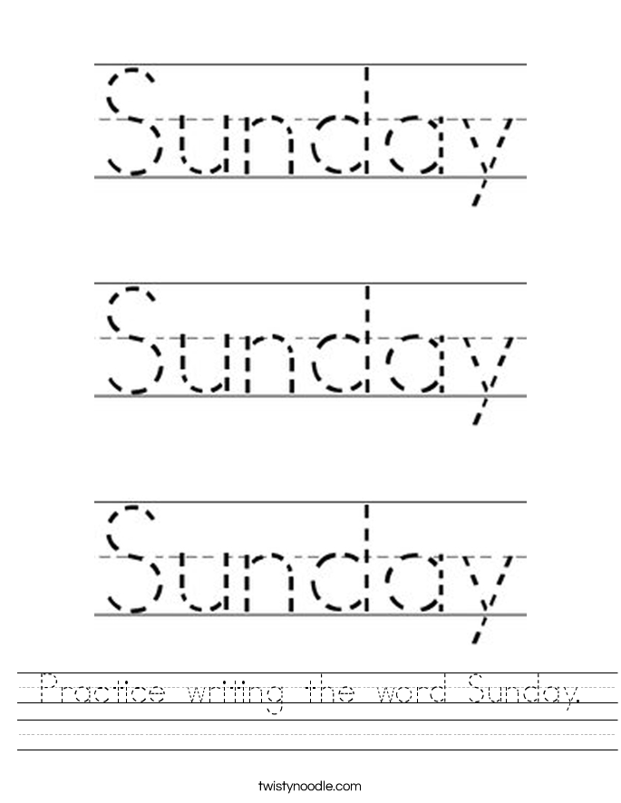 Practice writing the word Sunday. Worksheet