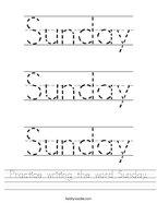 Practice writing the word Sunday Handwriting Sheet