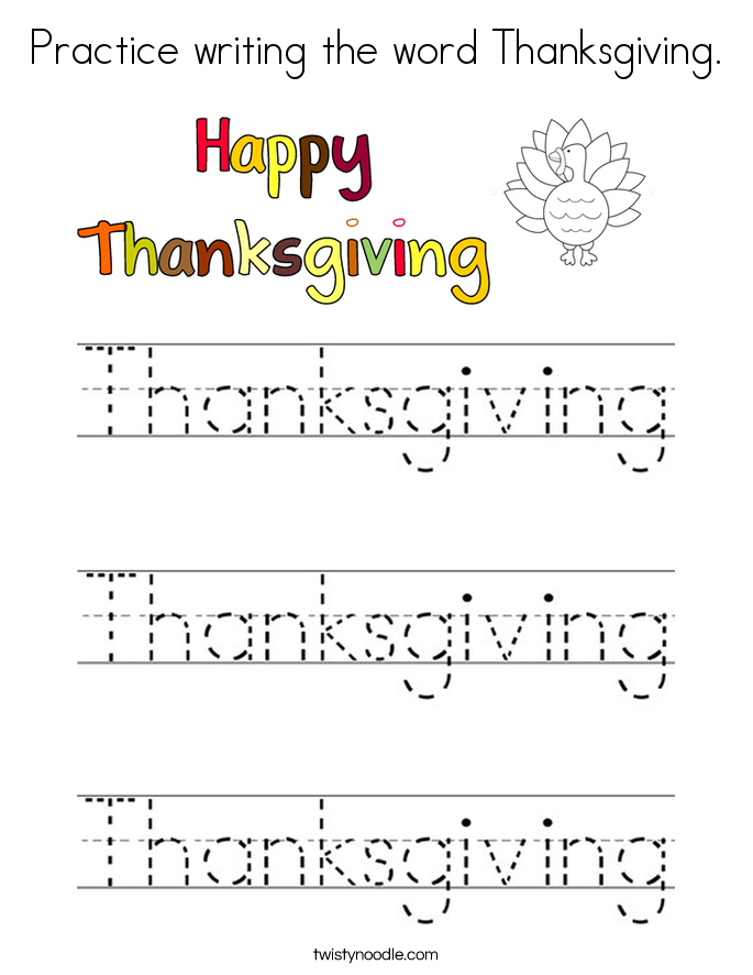 Practice writing the word Thanksgiving. Coloring Page