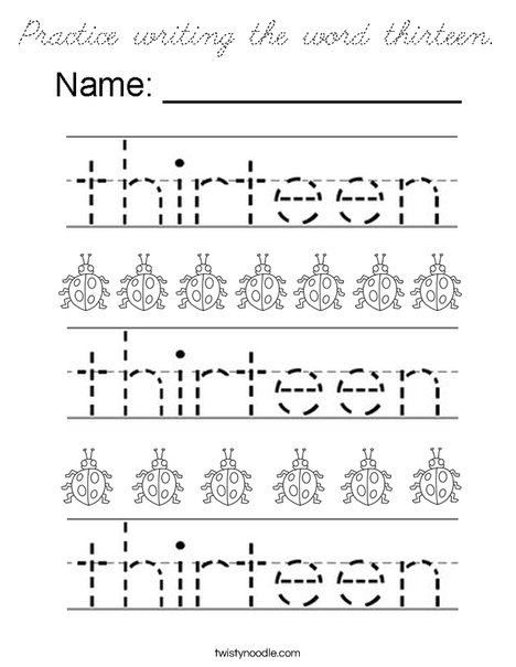Practice writing the word thirteen. Coloring Page