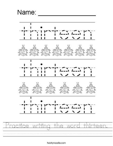 Practice writing the word thirteen. Worksheet