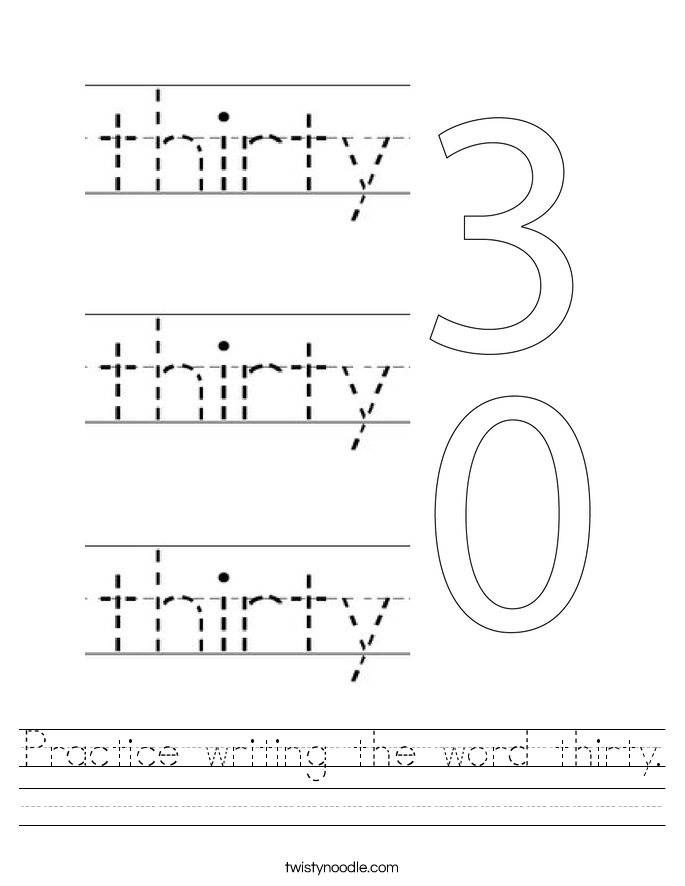 Practice writing the word thirty. Worksheet