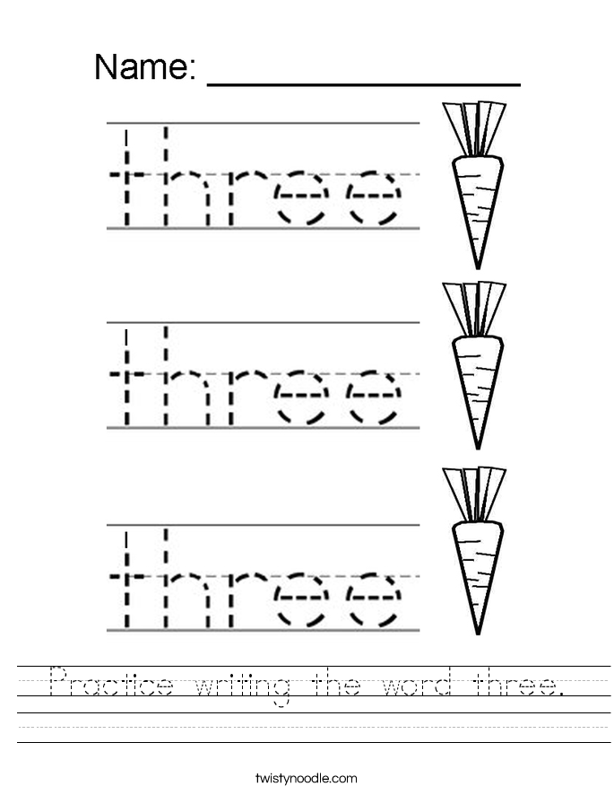 Practice writing the word three. Worksheet